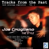 TWR005 – Tracks from the past Vol.1 (Joe Crugliano)